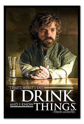 Framed Game Of Thrones Tyrion I Drink & I Know Things Official Poster
