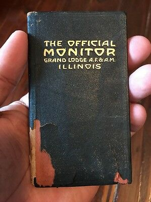 1916 Official Monitor Illinois Grand Lodge A.F. & A.M. Masonic Antique Booklet