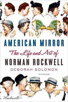 American Mirror: The Life and Art of Norman Rockwell  VeryGood