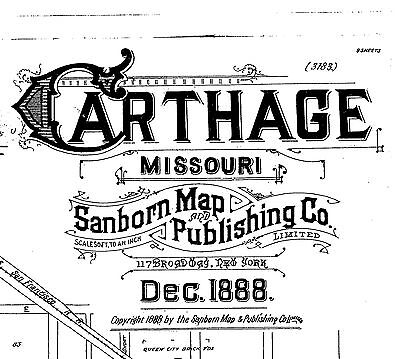 Carthage, Missouri~Sanborn Map©~9 sheets made in 1888 now on a CD