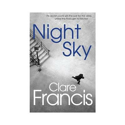 Night Sky by Clare Francis (Paperback, 2013)