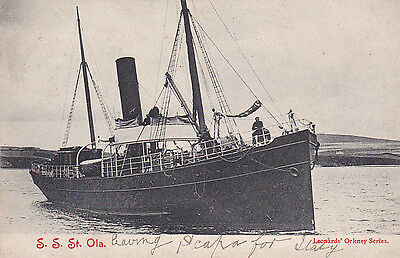Scarce early Orkney shipping postcard S.S.St Ola, Leonard's posted 1905.
