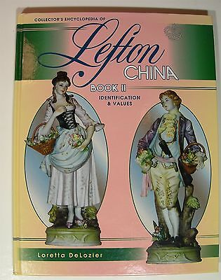 Encyclopedia of Lefton China Book II Identification & Values Loretta Delozier