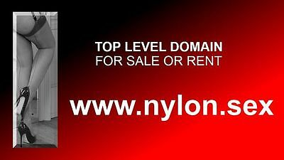 TOP LEVEL DOMAIN...www.nylon.sex...TOP INVESTMENT