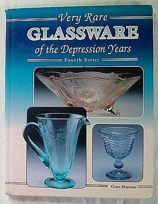 Very Rare Glassware of the Depression Years by Florence 1995 Hardcover 4th Serie