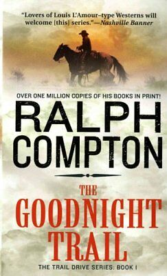 The Goodnight Trail by Ralph Compton 9780312928155 (Paperback, 2002)