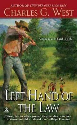 Left Hand of the Law by G Charles West 9780451234025 (Paperback, 2011)