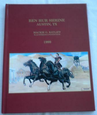 Shriners 1999 Yearbook Masons  Austin TX Ben Hur