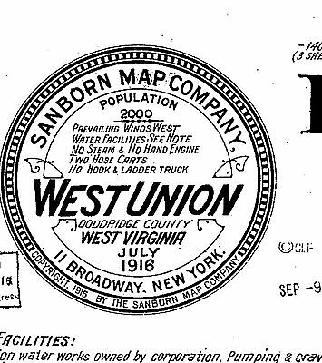 West Union, West Virginia~Sanborn Map© sheet~made in 1916~3 map on CD