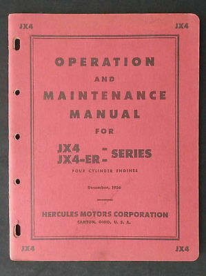 1956 HERCULES Operation and Maintenance Manual for JX4 &JX4-ER Series Engines