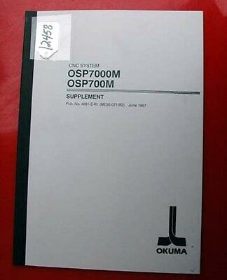 Okuma CNC System OSP7000M OSP700M Supplement: 4051-E (ME32-071-R2) (Inv.12458)
