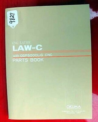 Okuma LAW-C CNC Lathe Parts Book: with OSP5000L-G CNC LE15-021-R1 Inv 9827