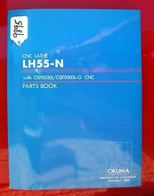 Okuma LH55-N CNC Lathe Parts Manual LE15-046-R2 (Inv 9895)