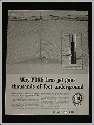 September 15, 1959 Pure Oil Company Ad ~ Fire Jet Guns Underground