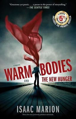 Warm Bodies and The New Hunger (5th Anniversary Edition)