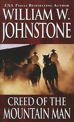 Creed of the Mountain Man by William W Johnstone 9780786033102 (Paperback, 2012)