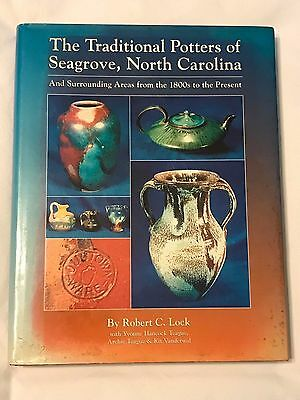 The Traditional Potters of Seagrove, North Carolina : And Surrounding Areas from