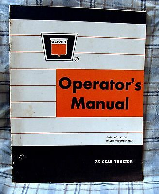 Vintage Oliver Corporation Model 75 Gear Tractor Operators Manual - Ca 1972!