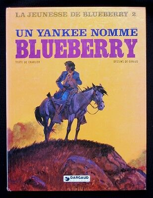 LA JEUNESSE DE BLUEBERRY 2 ~ UN YANKEE NOMME  BLUEBERRY ~ Dargaud 1979