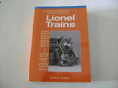 Greenberg's Repair and Operating Manual for Lionel Trains, 1945-1969  7th edit.