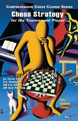 Chess Strategy for the Tournament Player by Lev Alburt 9781889323213