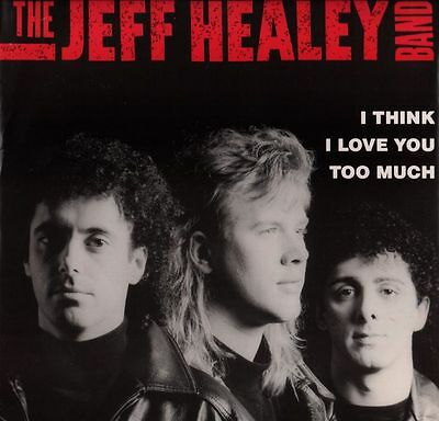 "The Jeff Healey Band(12"" Vinyl)I Think I Love You Too Much-Arista-61328-VG+/Ex"