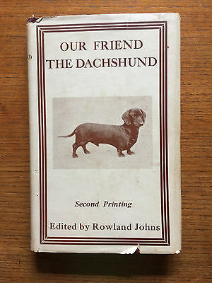 """""""Our Friend the Dachshund"""" 2nd printing. Dust jacket. Classic book."""
