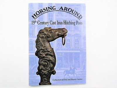 Horsing Around 19th Century Cast Iron Hitching Posts, 2008 Exhibition catalogue