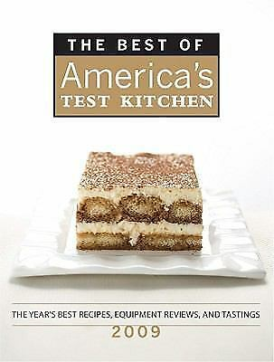 The Best of America's Test Kitchen 2009 by America's Test Kitchen Editors and Bo
