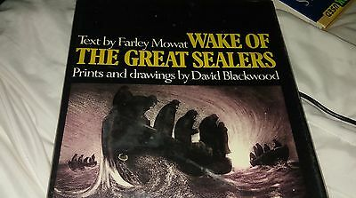 Wake of the Great Sealers by David Blackwood and Farley Mowat (1974, Hardcover)
