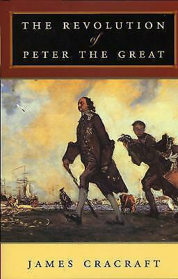 The Revolution of Peter the Great by James Cracraft (hardcover)