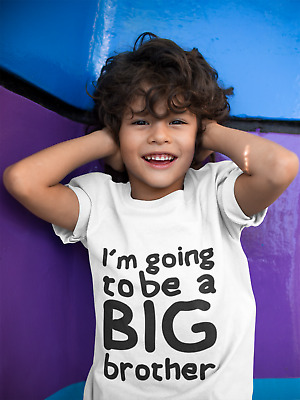 I'm Going To Be A Big Brother T-Shirt Birthday Gift Kids T Shirt Surprise Baby