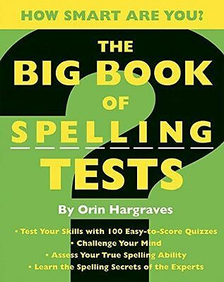 The Big Book of Spelling Tests by Orin Hargraves (2007, Paperback)