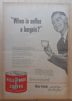 1951 full page newspaper ad for Hills Brothers Coffee - When Coffee is a Bargain