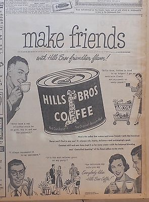 1951 Large newspaper ad for Hills Brothers Coffee - Make Friends keep friends