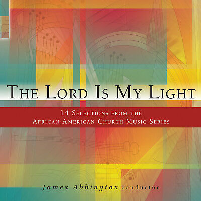 Lord Is My Light: 14 Selections From the African, New Music