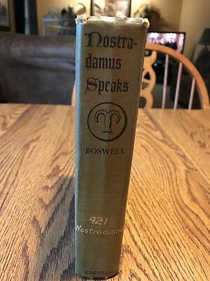 NOSTRADAMUS SPEAKS by Rolfe Boswell 1962 From navel Library