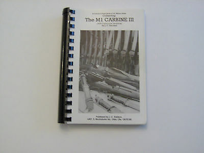 Collecting The M1 Carbine III, By J.C. Harrison-WW2 Parts id WRA Rockies SG