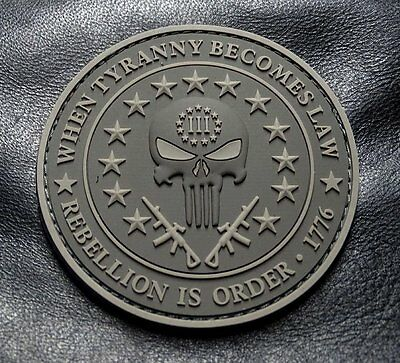 Three 3% Percenter Rebellion Tyranny Punisher 3 INCH PVC Rubber 3D PATCH -ACU