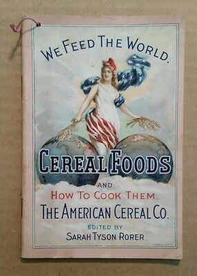 The American Cereal Co. (Quaker Oats) Cook Book,1890's