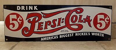 Drink Pepsi Cola - 5 Cents - America's Biggest Nickel's Worth Metal Sign