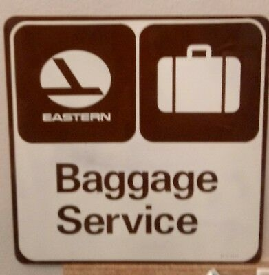 Eastern airlines baggage service sign