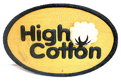 HIGH COTTON Oval Display Mississippi Cotton Boll Advertising Sign Two Sided