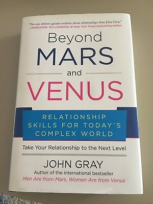 Beyond Mars and Venus: Relationship Skills for Today's Complex World by John Gr…