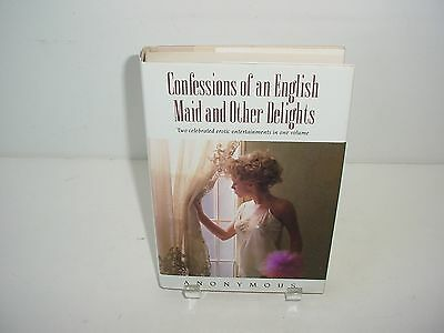 Confessions of an English Maid and Other Delights Anonymous Novel 1995 Hardcover