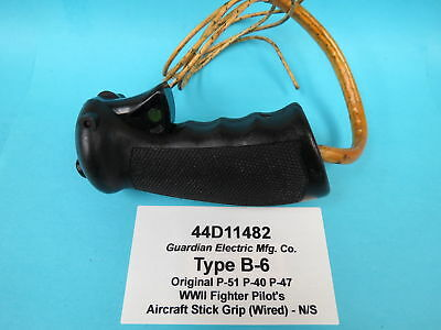 WWII Type B-6 Guardian Elec. No. 44D11482 WWII Fighter Pilots Control Stick Grip