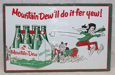"""Mountain Dew  """"i'll Do It Fer Yew"""" Hill Billy Metal Sign, New!"""