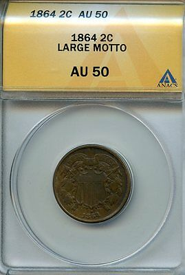 1864 2c ANACS AU 50 LARGE MOTTO (ABOUT, ALMOST UNCIRCULATED) TWO CENT