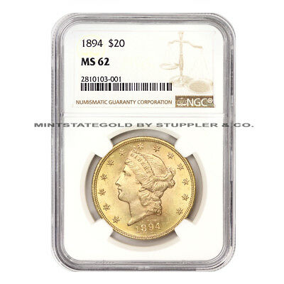 1894 $20 Liberty NGC MS62 choice graded Philadelphia Gold Double Eagle coin