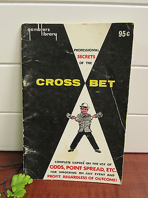 Cross Bet ,Odds Spreads,Huey Mahl 1964 Gamblers Library Paper Back 32 Pages